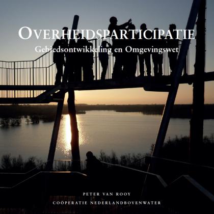 Overheidsparticipatie. Gebiedsontwikkeling en Omgevingswet