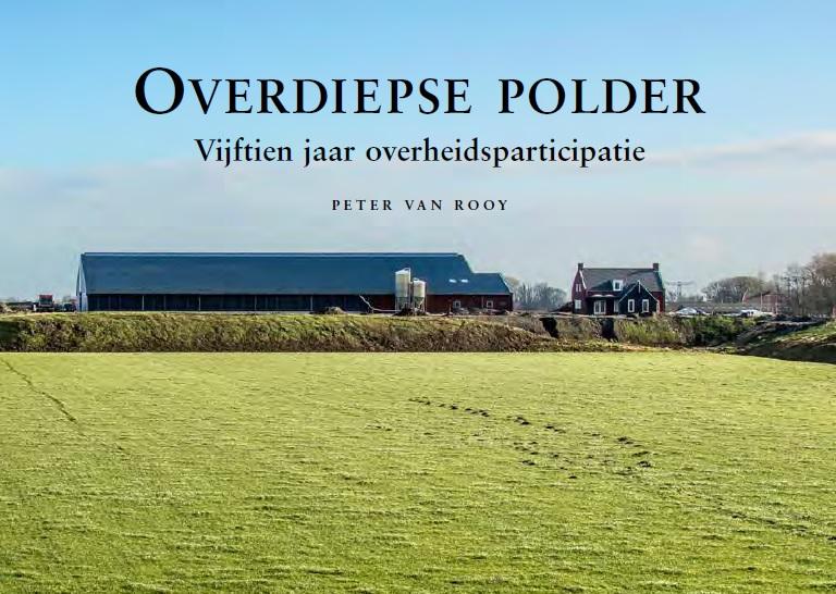 Overdiepse polder: Vijftien jaar overheidsparticipatie