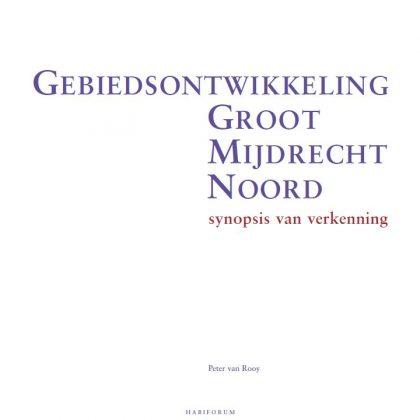 Gebiedsontwikkeling Groot Mijdrecht Noord